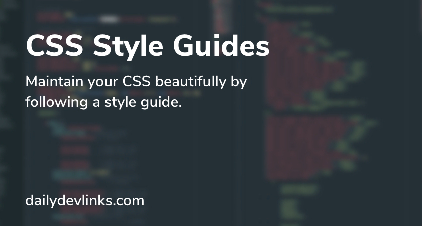 CSS Style Guides - dailydevlinks.